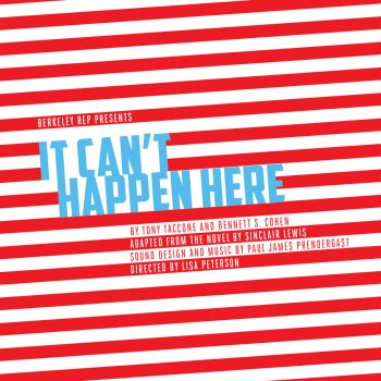 "National Political Crisis: Radio Play ""It Can't Happen Here"" Is a National Theatrical Response"